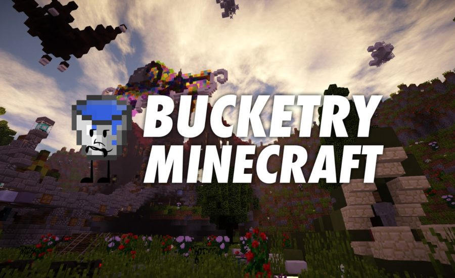Bucketry – A Minecraft Server that Focuses on What is Enjoyable!